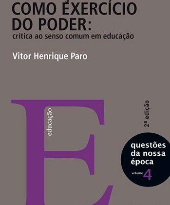 Educação como exercício do poder: crítica ao senso comum em educação